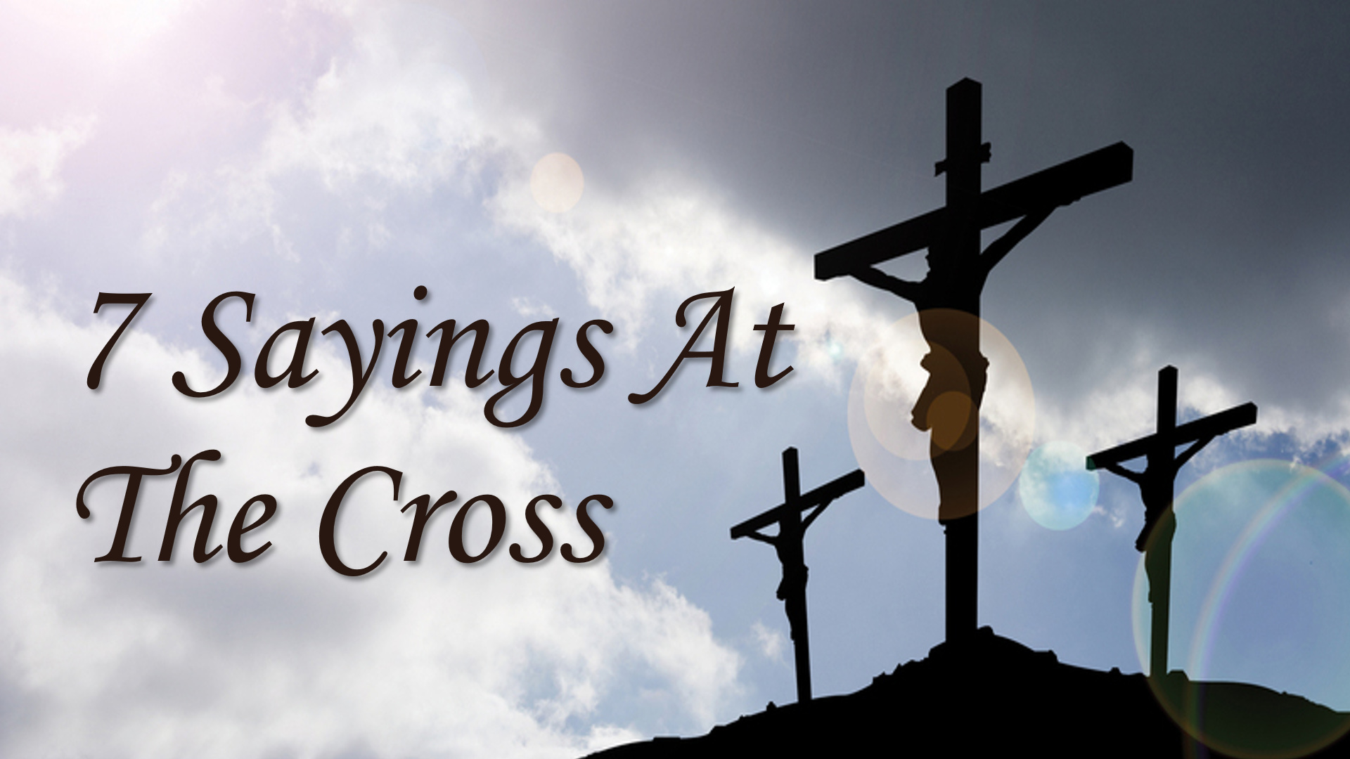 7 sayings at the cross sunset church of christ in springfield mo