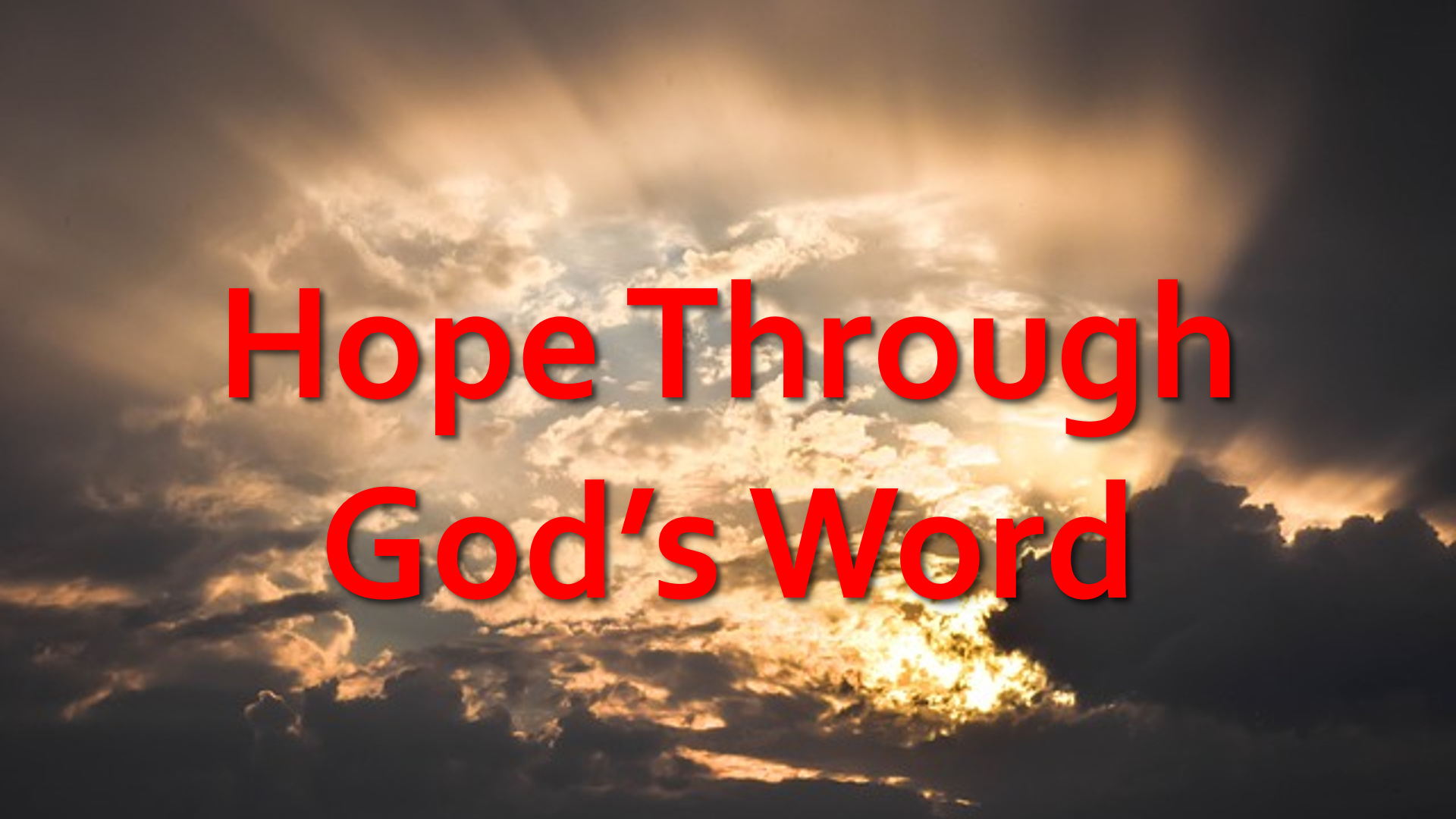 Hope Through God's Word - Sunset Church of Christ in Springfield MO